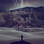 God will direct your steps