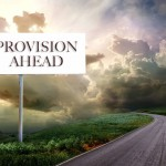 Road Sign Reminders of God's Provision
